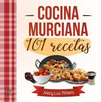 """Autora de """"Cocina Murciana 101 Recetas"""""""