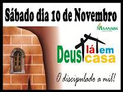 PROJETO DEUS LÁ EM CASA!!! Realizaremos miniEncontros neste sábado dia 10.