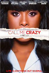 [2013] - CALL ME CRAZY: A FIVE FILM