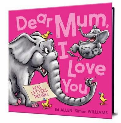 Picture book review of Dear Mum, I Love You by Ed Allen and Simon Williams
