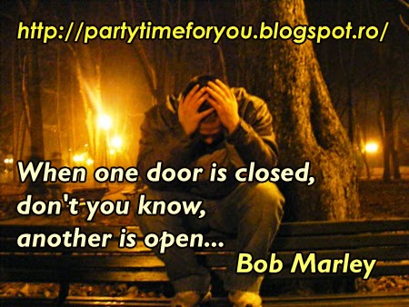 When one door is closed, don't you know, another is open...