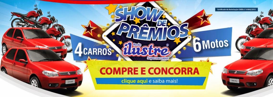Show de Prêmios Rede Ilustre Supermercados