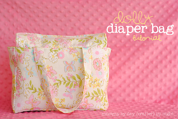 Mommy by day Crafter by night  Dolly Diaper Bag + Tutorial cba0efca58