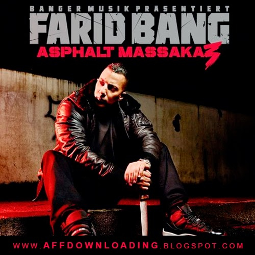 Farid Bang – Asphalt Massaka 3 (Deluxe) (2015)