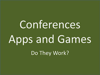 SOME ASSEMBLY REQUIRED: Apps and Games - How Do They Impact Your Conference? (and How Will They Impact The Future?)