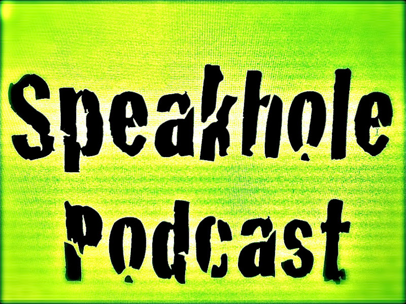 Speakhole Podcast