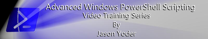 Advanced Windows PowerShell Scripting Video Training