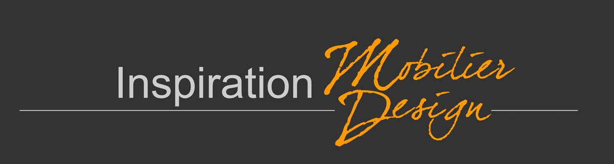 Inspiration Mobilier Design