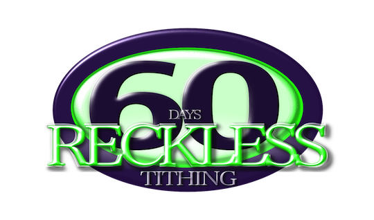 60 Days of Reckless Tithing