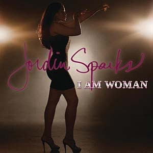 Jordin Sparks - I Am Woman Lyrics | Letras | Lirik | Tekst | Text | Testo | Paroles - Source: mp3junkyard.blogspot.com
