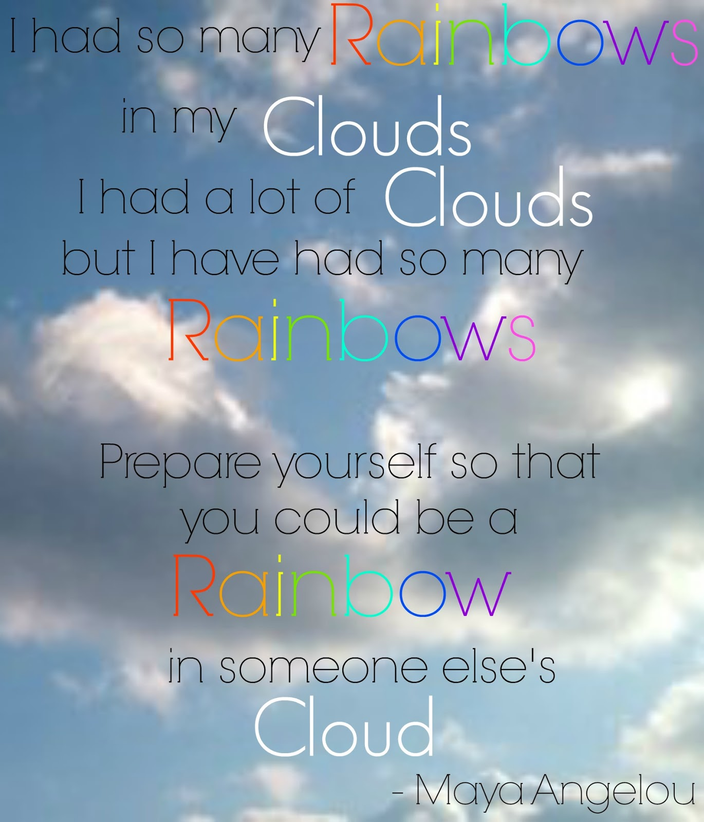 Cloud Quotes Interesting Rainbow Quotes And Sayings  Suri's First Birthday  Pinterest . Inspiration