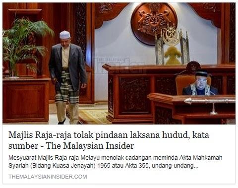 THE MALAYSIAN INSIDER BERNIAT JAHAT Memuat Naik Artikel bertajuk Majlis Raja Raja Tolak Pindaan Laksana HUDUD