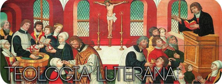 Teologia e Liturgia Luterana