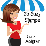 So Suzy Stamps Guest Designer