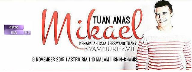 Drama Tuan Anas Mikael