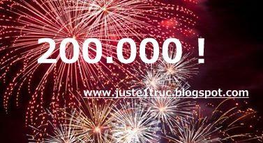 blog juste un truc j'voudrais juste lecteurs 200000 fête