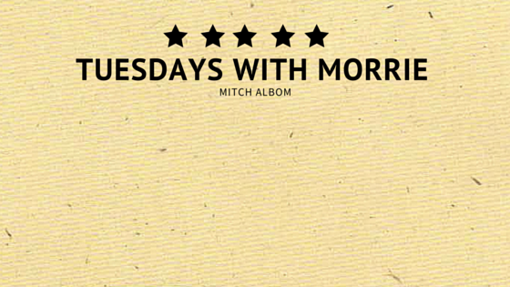 Tuesdays with Morrie - Wikipedia, the free encyclopedia
