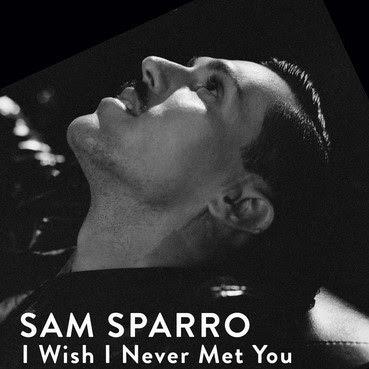Sam Sparro - I Wish I Never Met You