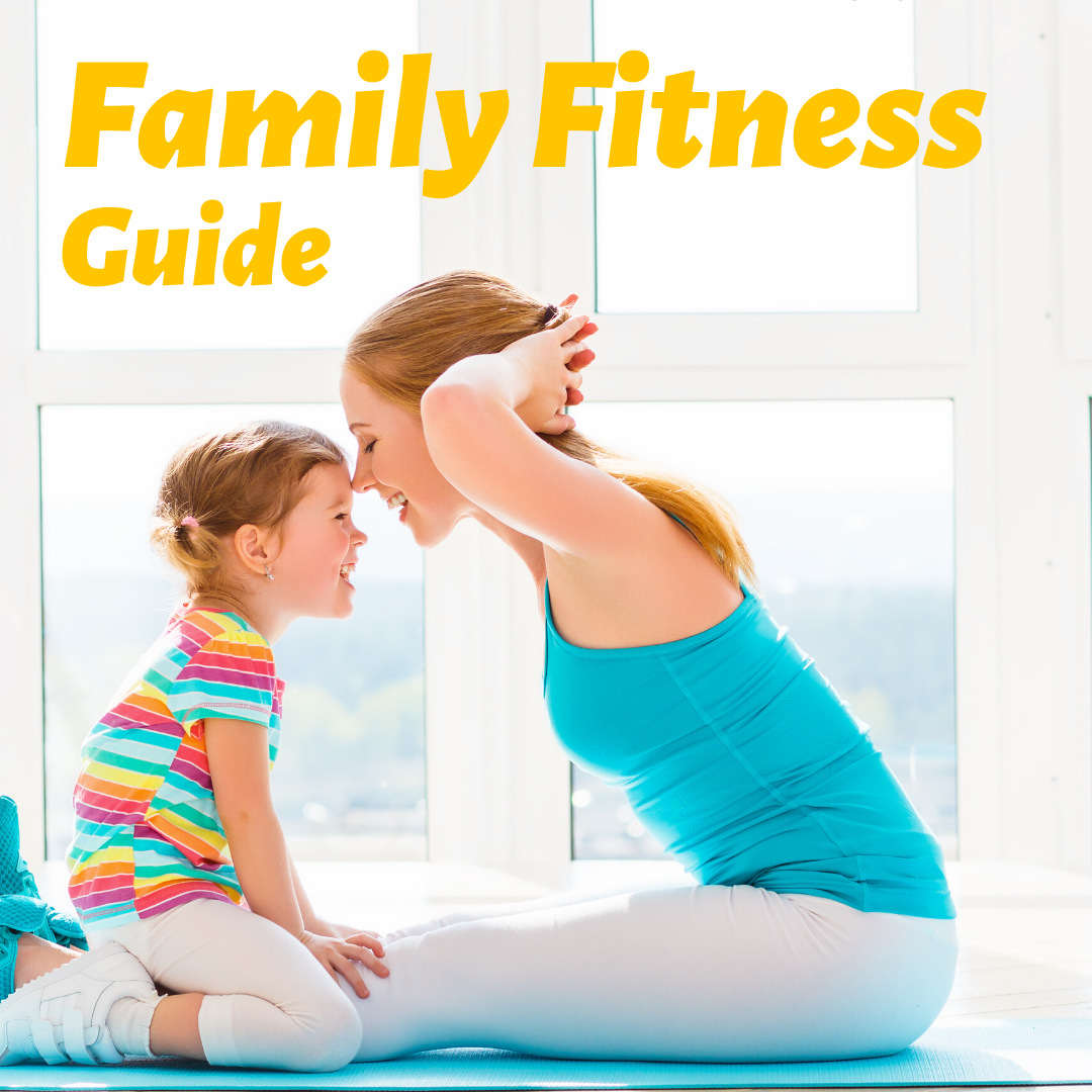 Family Fitness Guide