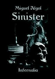 Sinister, introducción al satanismo y magia negra