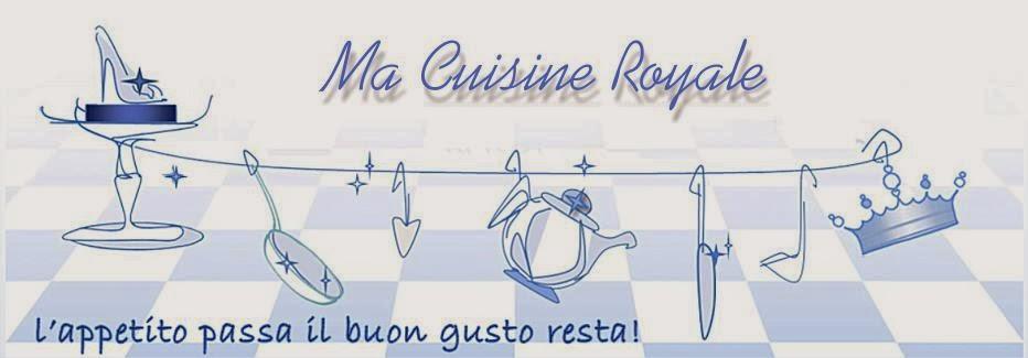 Ma Cuisine Royale