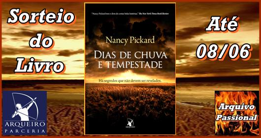 """Banner do Sorteio do livro """"Dias de Chuva e Tempestade"""", da autora Nancy Pickard"""