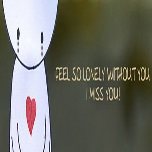 Miss you status for whatsapp Bbm lonely