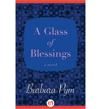 http://www.bookdepository.com/Glass-Blessings-Barbara-Pym/9781480408043