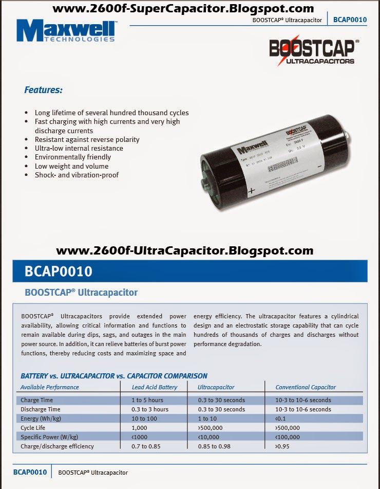 Boostcap BCAP0010 Capacitor Features 2600 Farad Ultracapacitor Specifications www.2600f-UltraCapacitor.Blogspot.com
