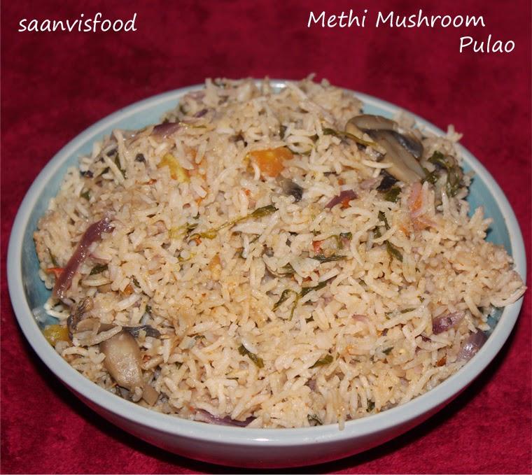Methi Mushroom Pulao/Fenugreel Leaves Mushroom Pulao
