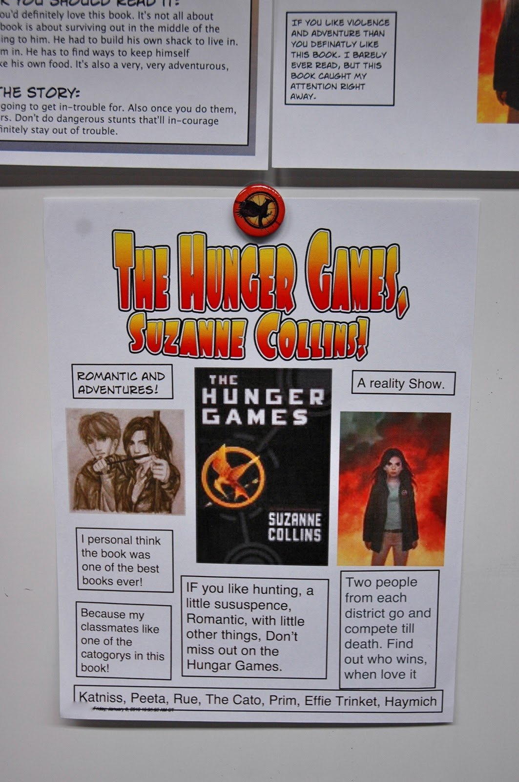 my book report on the hunger games The rest of the hunger games when katniss needs burn cream or medicine for peeta, whom she more or less babysits during the second half of the book.
