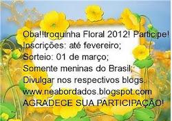 Troquinha floral 2012