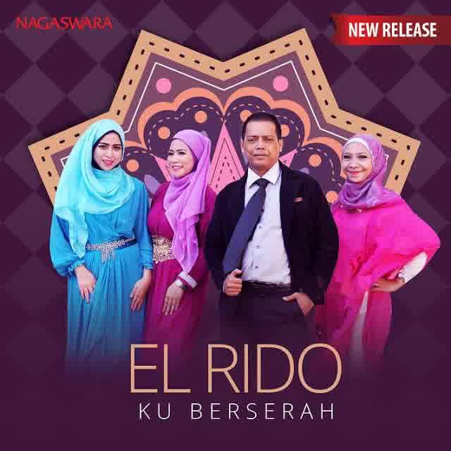 Download Lagu Atouna El: Lirik Lagu El Ridho - Ku Berserah