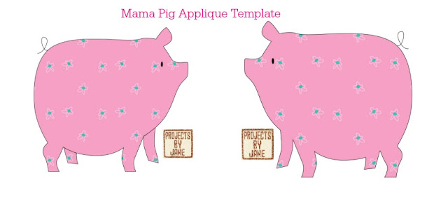 http://shopprojectsbyjane.blogspot.sg/2016/01/mama-pig-applique-template.html