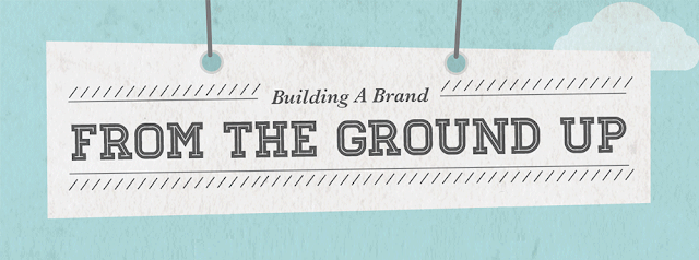 Image: How to Build A Brand From The Ground Up