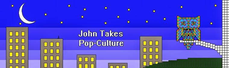 John Takes Pop-Culture