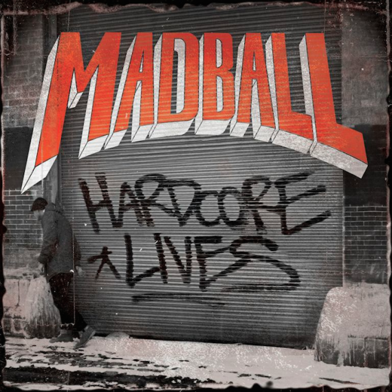 madball - hardcore lives - album - cover