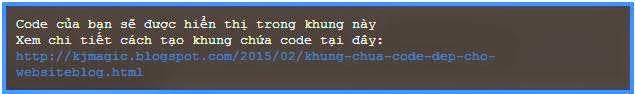 Tao khung chua code cho blogspot