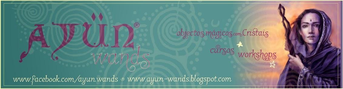 Ayun Wands