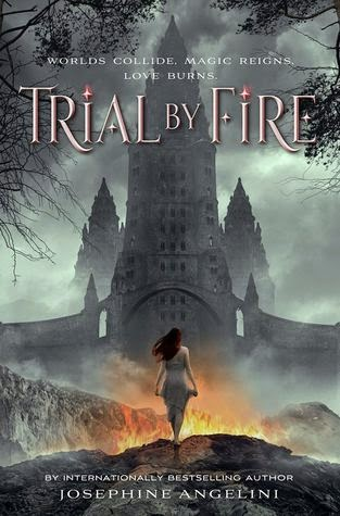 Review: Trial by Fire by Josephine Angelini