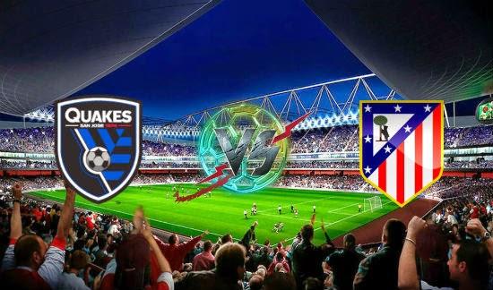 Prediksi Bola - Prediksi SJ Earthquakes vs Atletico Madrid 28 Juli 2014
