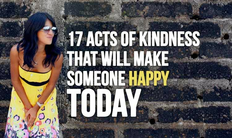 17 acts of kindness that will make someone happy today