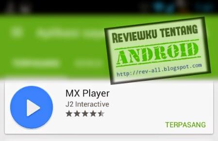 Ikon aplikasi MX PLAYER - aplikasi pemutar video support banyak format untuk android (rev-all.blogspot.com)