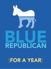 Become A Blue Republican (Just for a Year)