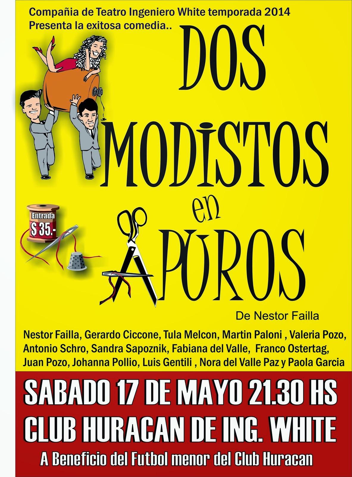 """"""" Dos Modistos en Apuros"""" en Club Huracan"""
