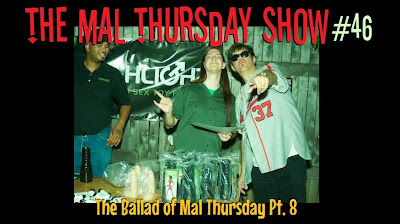 http://www.mevio.com/episode/323239/the-mal-thursday-show-46-the-ballad