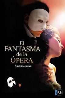 Portada del libro el fantasma de la opera descargar epub pdf gratis