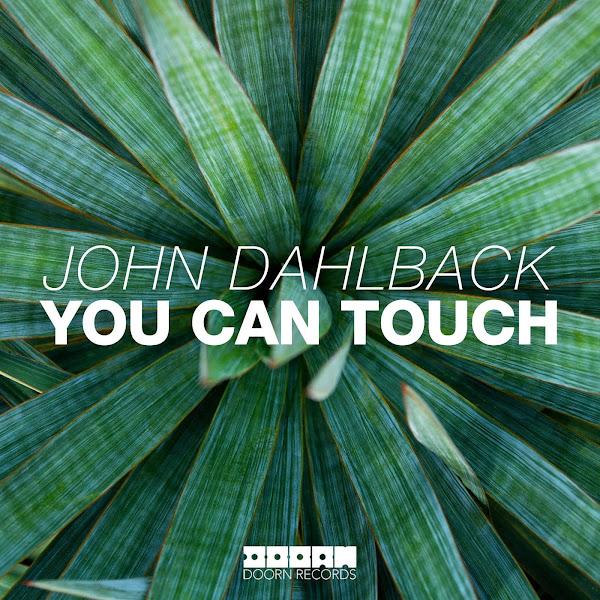 John Dahlbäck - You Can Touch - Single  Cover