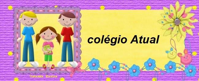 COLÉGIO ATUAL