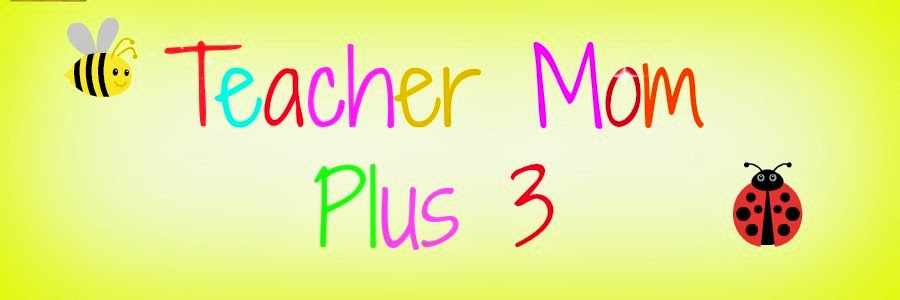 TeacherMomPlus3